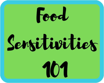 Food Sensitivities 101